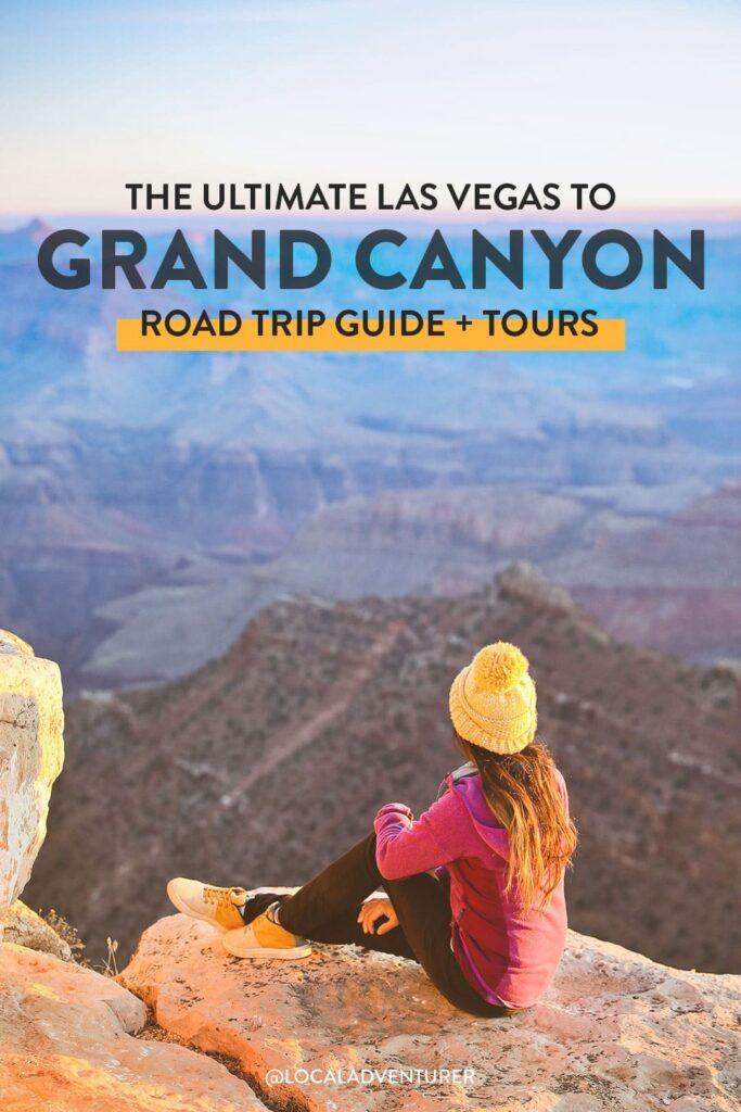 Las Vegas to Grand Canyon Road Trip