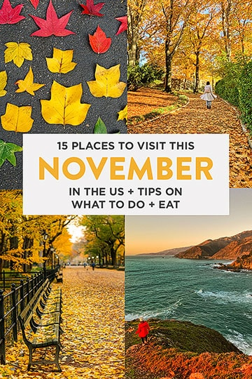 15 Best Places to Visit in November in USA