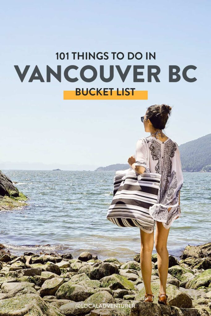101 Things to Do in Vancouver BC Bucket List