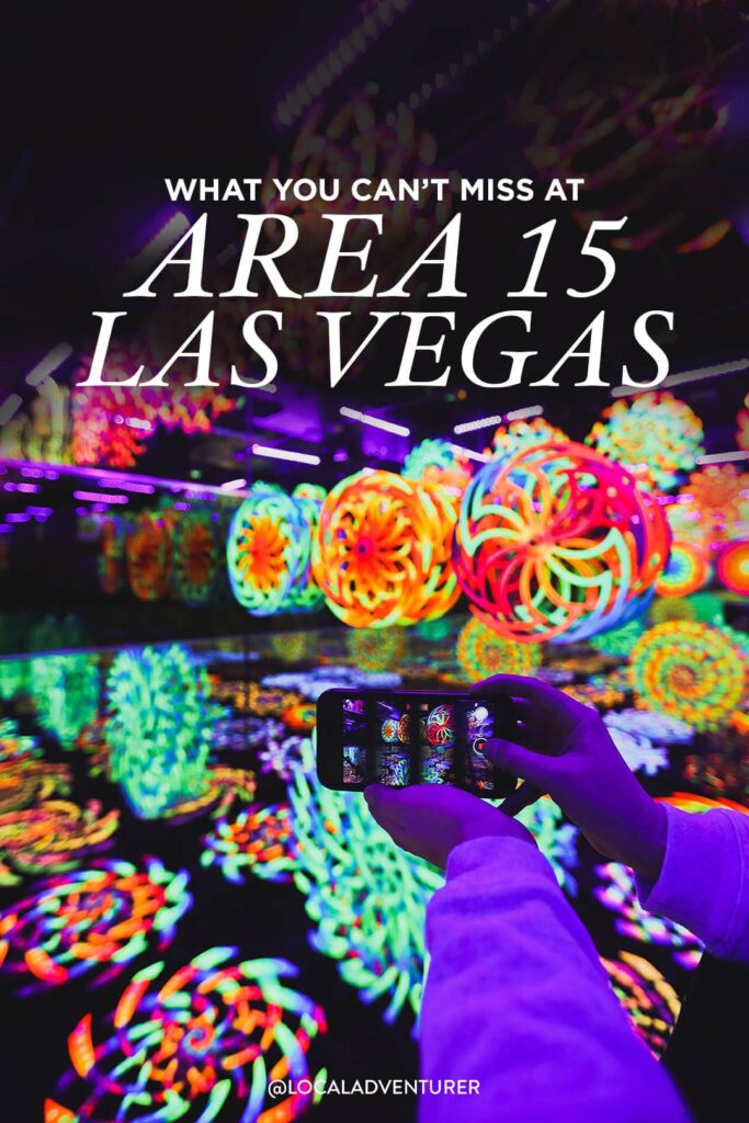 5 Things You Can't Miss at Area 15 Las Vegas