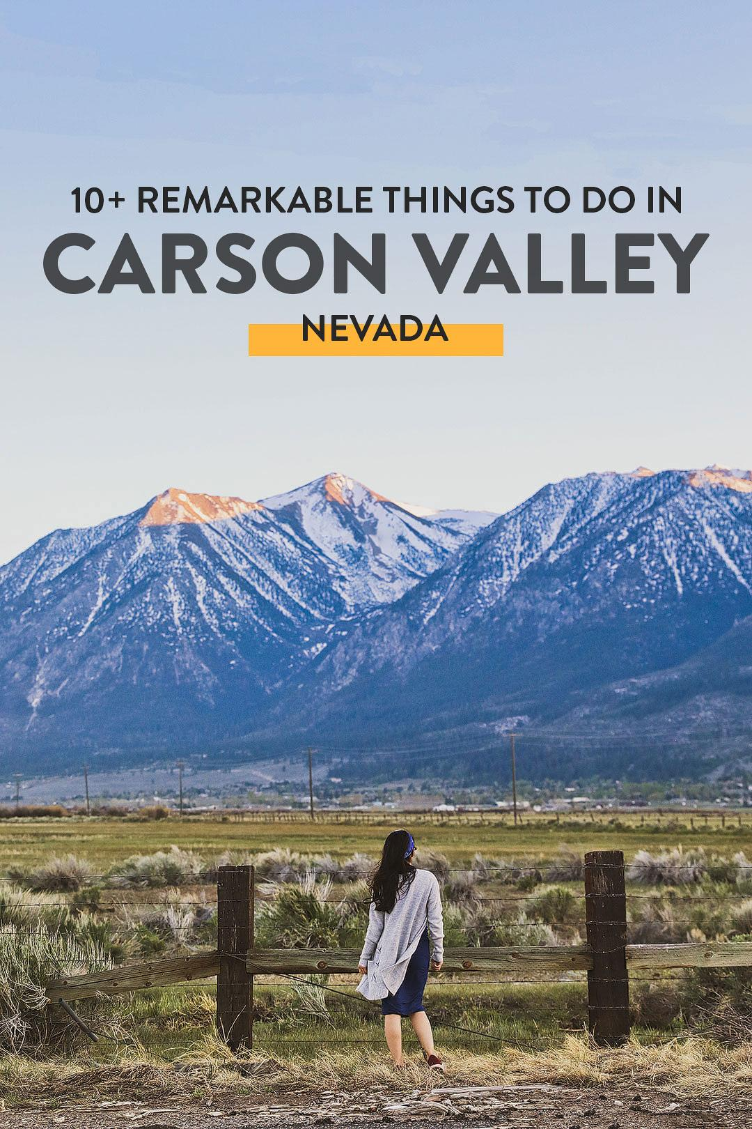 10+ Remarkable Things to Do in Carson Valley NV