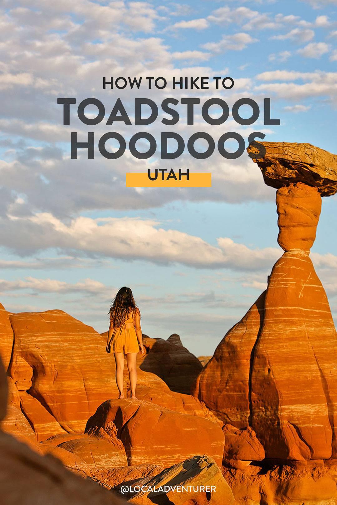 How to Hike to Toadstool Hoodoos Utah