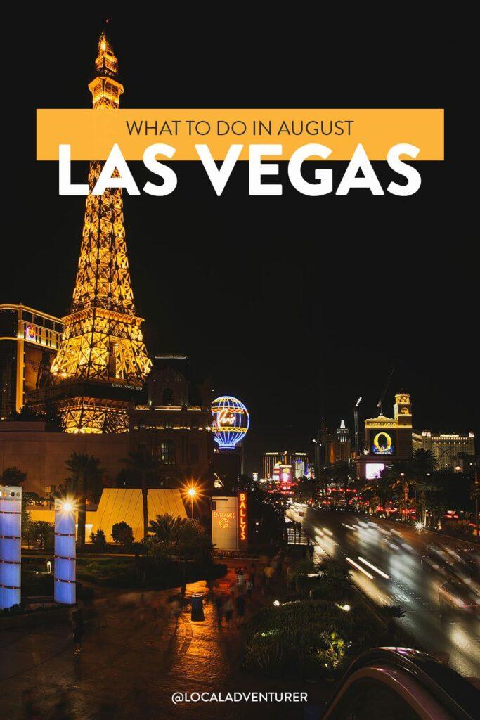 Things to Do in Las Vegas in August